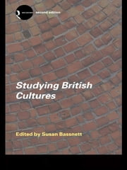 Studying British Cultures - An Introduction ebook by Susan Bassnett