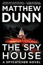 The Spy House - A Will Cochrane Novel ebook by
