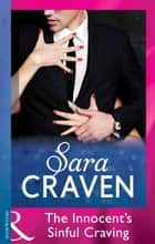 The Innocent's Sinful Craving (Mills & Boon Modern) (Seven Sexy Sins, Book 7) ekitaplar by Sara Craven