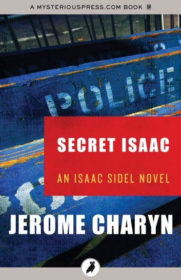 Secret Isaac eBook by Jerome Charyn