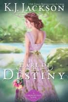 Earl of Destiny ebook by K.J. Jackson