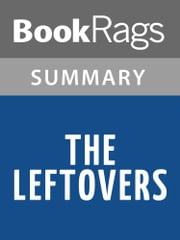 The Leftovers by Tom Perrotta l Summary & Study Guide ebook by BookRags