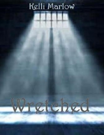 Wretched ebook by Kelli Marlow