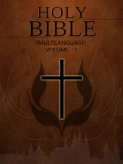 Holy Bible (Multilanguage) Volume 1 ebook by NETLANCERS INC