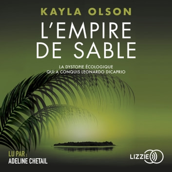 L'Empire de sable audiobook by Kayla OLSON