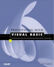 Prototyping with Visual Basic ebook by Stephens