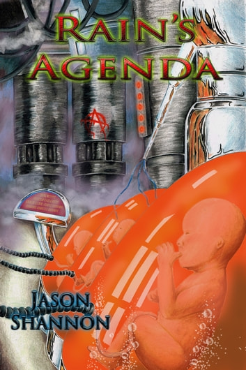 Rain's Agenda ebook by Jason Shannon