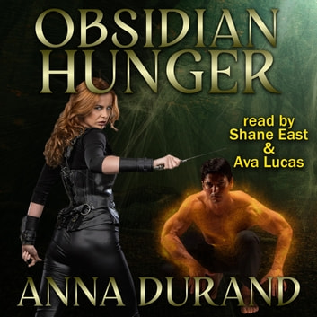 Obsidian Hunger audiobook by Anna Durand