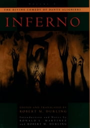The Divine Comedy of Dante Alighieri: Volume 1: Inferno - Volume 1: Inferno ebook by Robert M. Durling,Ronald L. Martinez,Robert Turner