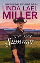 Big Sky Summer ebook by Linda Lael Miller