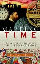 Marking Time ebook by Duncan Steel