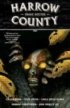 Harrow County Volume 3: Snake Doctor ebook by