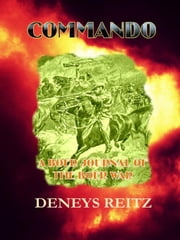 Commando ebook by Reitz, Deneys