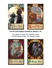 The Gil Cunningham Omnibus (Books 1-4) - The Harper's Quine, The Nicholas Feast, The Merchants's Mark, St. Mungo's Robin ebook by Pat McIntosh