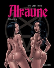 Alraune - tome 2 ebook by Toni Greis