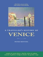 A Traveller&Amp;Apos;S History Of Venice ebook by Peter Mentzel