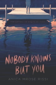 Nobody Knows But You ebook by Anica Mrose Rissi