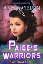 Paige's Warriors ebook by