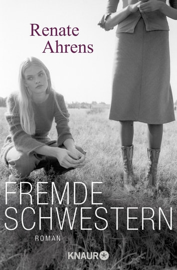 Fremde Schwestern - Roman eBook by Renate Ahrens