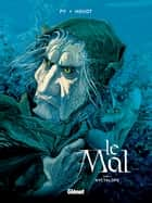 Le Mal - Tome 02 - Nyctalope ebook by André Houot