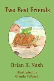 Two Best Friends ebook by Brian Nash