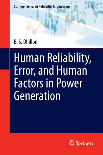 Human Reliability, Error, and Human Factors in Power