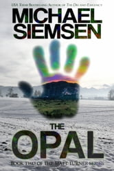 The Opal (Book 2 of the Matt Turner Series) ebook by Michael Siemsen