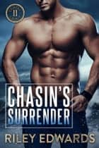 Chasin's Surrender - Romantic Suspense / Small Town Romance ebooks by Riley Edwards