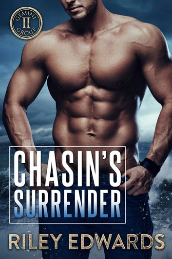 Chasin's Surrender - Romantic Suspense / Small Town Romance ebook by Riley Edwards