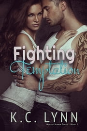 Fighting Temptation ebook by K.C. Lynn