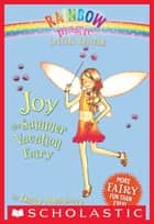 Rainbow Magic Special Edition: Joy the Summer Vacation Fairy ebook by Daisy Meadows