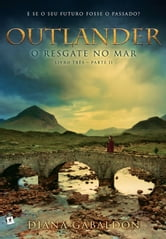 Outlander, o Resgate no Mar - parte 2 ebook by Diana Gabaldon