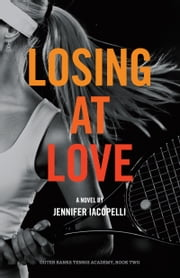 Losing at Love ebook by Jennifer Iacopelli
