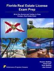Florida Real Estate License Exam Prep: All-in-One Review and Testing To Pass Florida's Real Estate Exam ebook by Stephen Mettling, David Cusic, Ryan Mettling,...