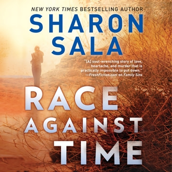 Race Against Time - A Novel of Romantic Suspense audiobook by Sharon Sala