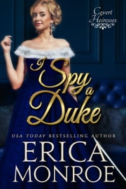 I Spy a Duke ebook by Erica Monroe