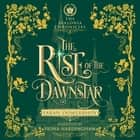 Rise of the Dawnstar, The audiobook by