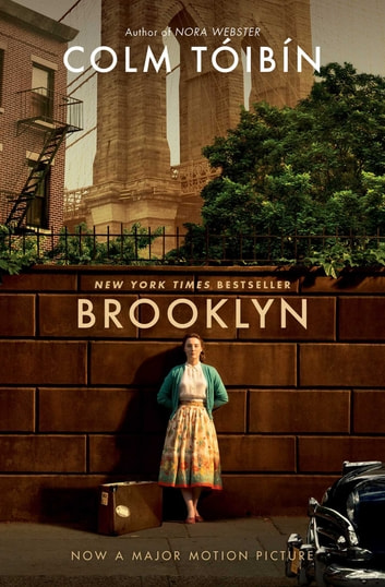 Brooklyn - A Novel ebook by Colm Toibin