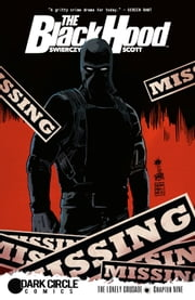 The Black Hood #9 ebook by Duane Swierczyn Greg Scott,Kelly Fitzpatrick,Rachel Deering,Francesco Francavilla
