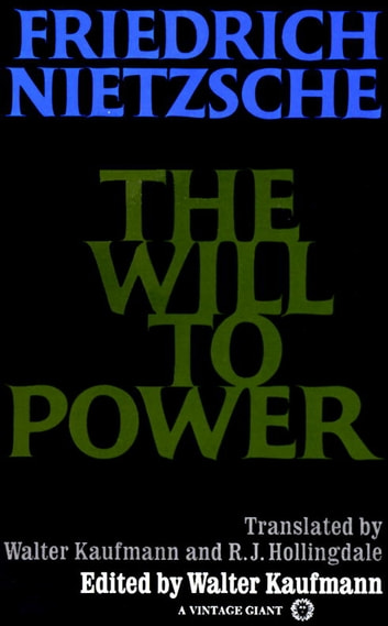 The Will to Power ebook by Friedrich Nietzsche