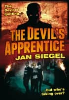 The Devil's Apprentice ebook by Jan Siegel