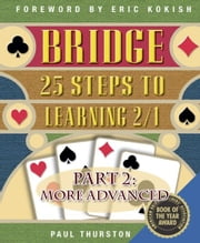 25 Steps to Learning 2/1 Part 2: More Advanced ebook by Paul Thurston