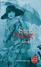 Amok (nouvelle édition 2013) ebook by Stefan Zweig