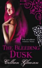 The Bleeding Dusk ebook by