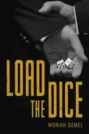 Load the Dice ebook by Moriah Gemel
