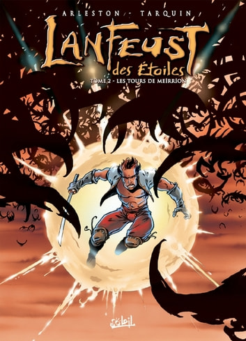 Lanfeust des Étoiles T02 - Les Tours de Meirrion ebook by Didier Tarquin,Claude Guth,Christophe Arleston