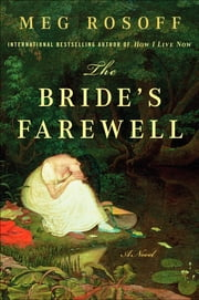 The Bride's Farewell - A Novel ebook by Meg Rosoff