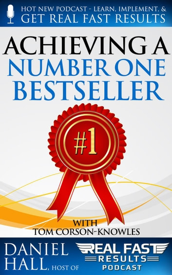 Achieving A Number One Bestseller Ebook By Daniel Hall