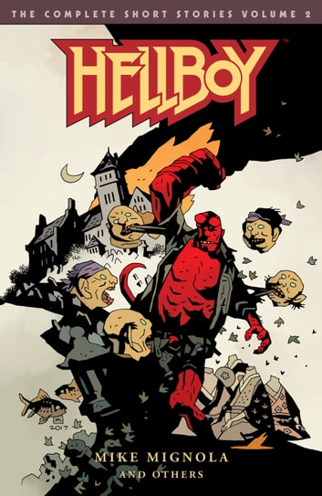 Hellboy: The Complete Short Stories Volume 2 ebook by Mike Mignola