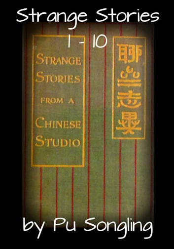 Strange Stories 1: 10 ebook by Pu Songling